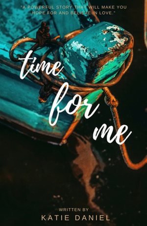 Katie Daniel - Time For Me